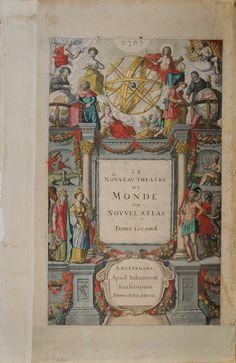 Título: Nouveau Théâtre du Monde ou Nouvel Atlas (Tomo II)   Creador / Autor: Iohannem Iansonium (Jan Jansson), Amsterdam (sin fecha, pero a mediados de 1600)