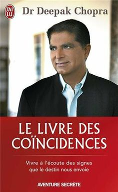 Deepak Chopra, Destin, Thing 1, Lectures, Coincidences, New Age, Book Lists, Signs, Personal Development