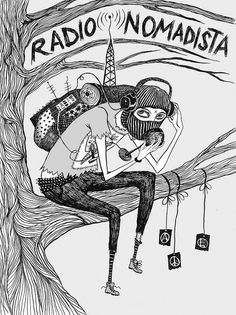 Radio Nomadista on Flickr. nacidxsenunmundohorrible.tumblr.com