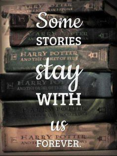 Some stories stay with us FOREVER.