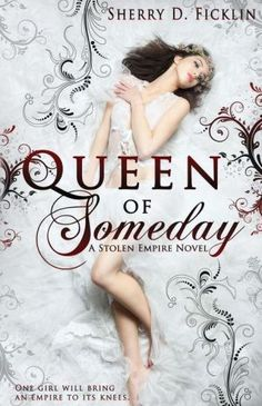 QUEEN OF SOMEDAY - if you just can't wait for October to have the latest from Sherry Ficklin (like me!), order now from Barnes & Noble and have it in your hands ASAP!!