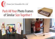 Try and pack all your photo frames of similar size together for more safety.