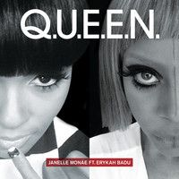 Janelle Monáe - Q.U.E.E.N. Feat. Erykah Badu by Atlantic Records on SoundCloud
