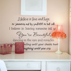 I believe- Wall quote