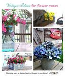 Decorating with fresh cut flowers, vintage style on eBay.