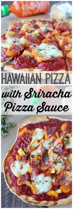 Hawaiian Pizza with Sriracha Pizza Sauce Recipe #pizza #sriracha #recipe