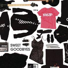Sweet Goodbyes - Krezip