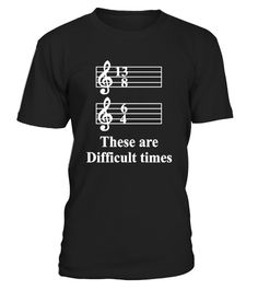 "# These are Difficult Times Funny T-Shirt . ""These are Difficult Times"" Funny Parody Musician Tee. Time signature joke. Shirt for jazz, classical, blues, folk, reggae musician. Music sheet parody. Pun Jokes Music Lover Tee. Funny sayings shirt. Shirt showing music bars and treble clef. Shirt to wear to class, concerts, band practice. Gift shirt for trumpet, piano, guitar, violin, drums, flute, cello, clarinet, keyboard, saxophone, or any musical instrument player. TIP: If you buy 2 or more…"