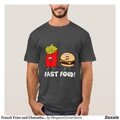 French Fries and Cheeseburger: Fast Food! T-Shirt