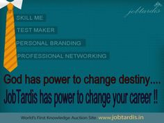 Jobtardis has power to change your career!!