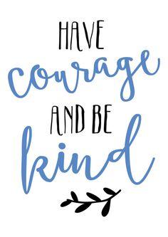 Cinderella Print Have Courage Be Kind Cinderella by planeta444