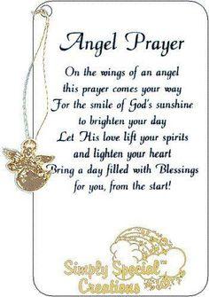 En las alas de un angel esta oración llega hasta tí, para que la luz de la sonrisa de Dios ilumine tu día. Deja que Su amor eleve tu espíritu y alivie tu corazón trayendo un día lleno de Bendiciones para tí desde el comienzo.