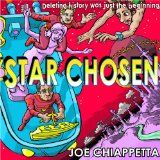 Star Chosen: a science fiction space opera for the whole family (Kindle Edition)By Joe Chiappetta