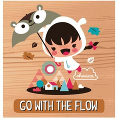 Go with the flow. By #charuca