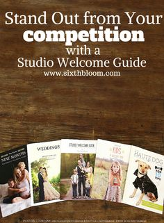 Stand Out from Your Competition with a Studio Welcome Guide, Photography Marketing, Photography Business