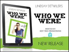 EskieMama & Dragon Lady Reads: Release Blitz w/Giveaway: Who We Were by Lindsay Detwiler