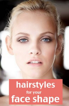 how to find a hairstyle for your face shape