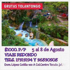 Viaje a Tolantongo en Agosto Vamonos