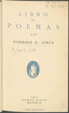 Libro de poemas. García Lorca, Federico 1898-1936 — Libro — 1921 Writing, Reading, Books, Movie Posters, Book Covers, Art, Poems, Federico Garcia Lorca, Libros