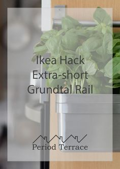 Grundtal Rail Ikea Hack: How to make and extra-short Grundtal Rail Kitchen Rails, Wall Spaces, Ikea Hack, Easy Diy, Diy Projects, Hacks, Terrace, Period, How To Make