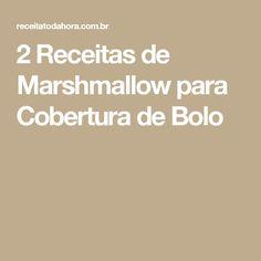 2 Receitas de Marshmallow para Cobertura de Bolo