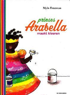 Prinses Arabella maakt kleuren - Mylo Freeman(+4)