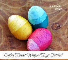 DIY Ombre thread wrapped Easter eggs Tutorial