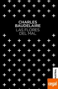 Las Flores Del Mal de Baudelaire, Charles 978-84-08-13723-8