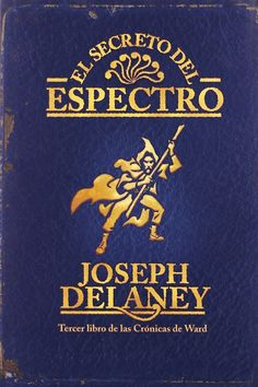 Joseph Delaney - El Secreto del Espectro