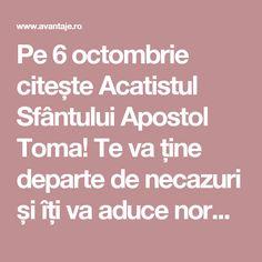 Pe 6 octombrie citește Acatistul Sfântului Apostol Toma! Te va ține departe de necazuri și îți va aduce noroc în toate | Spiritualitate | Avantaje.ro - De 20 de ani pretuieste femei ca tine Home