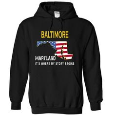BALTIMORE It's Where My Story Begins T Shirts, Hoodies. Check price ==► https://www.sunfrog.com/States/BALTIMORE--Its-Where-My-Story-Begins-sedte-Black-6559340-Hoodie.html?41382 $34