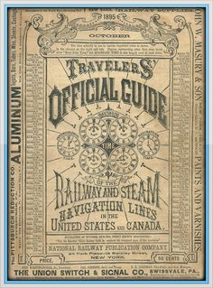 1895 Traveler's Official Guide - from the National Railway Publication Company (King George, Tumblr)