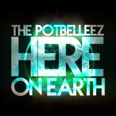 New Single Alert - Now signed to Ministry of Sound, The Potbelleez return with new EDM anthem Here On Earth. LISTEN NOW..!