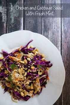 Chicken and Cabbage Salad with Fresh Mint - you will want to make this refreshing and easy Vietnamese salad all summer long and even in the winter!