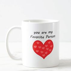 You Are My Favorite Person Mug (Cute Valentines Day gifts for boyfriend)