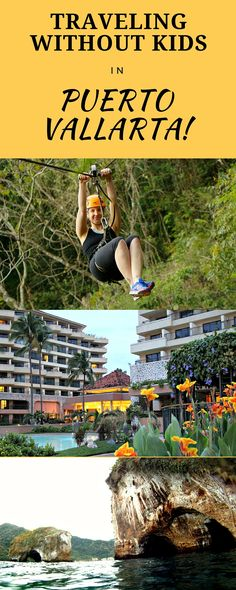 Rekindle your marriage with a romantic and adventurous trip to Puerto Vallarta without kids! Scuba Dive, Zip-line and have dinner at the top of the town! #VisitPV