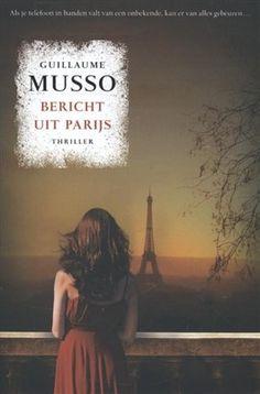 9/53 Bericht uit Parijs van Guillaume Musso, thriller. Bijna in één adem uitgelezen. Leuk gegeven: verwisselde mobieltjes.