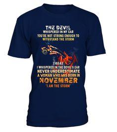 The Devil Whispered In My Ear, Born In November T shirt