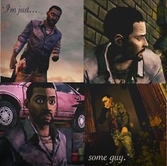 I'm just some guy, Lee Everett from The Walking Dead (Telltale Game) twdg Season 1