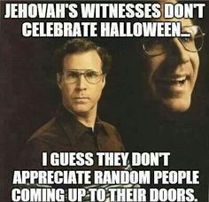 Jehovah witnesses.... PLEASE GO AWAY.....