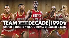 Houston Rockets | Team of the Decade | 1990's