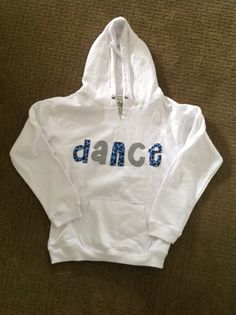dance hoodie- design your own!