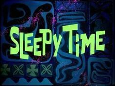 SpongeBob SquarePants Sleepy Time