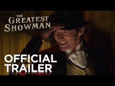 Trailer: The Greatest Showman (2017) – Let's Go To The Movies