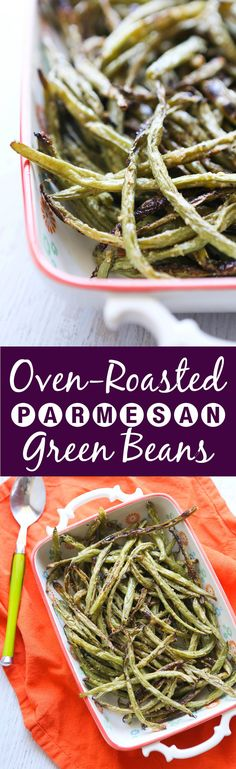 Oven-Roasted Parmesan Green Beans | A super easy and healthy way to prepare green beans! Great as a veggie side dish or snack.