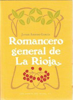 Romancero general de La Rioja / Javier García Asensio