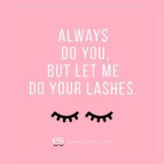 Eyelash Quote, Lash Tint And Lift, Eyelash Extensions Aftercare, Tech Quotes, Lash Lounge, Eyelash Extension Supplies, Volume Lash Extensions, Lash Room, Nails Only