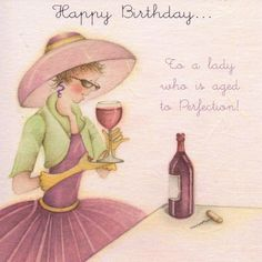 Happy Birthday To A Lady Who Is Aged To Perfection  Card - £2.95 - FREE UK Delivery!
