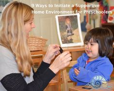 9 Ways to Initiate a Supportive Home Environment for Preschoolers