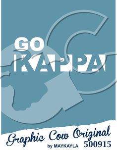Go Kappa #rush #recruitment #grafcow